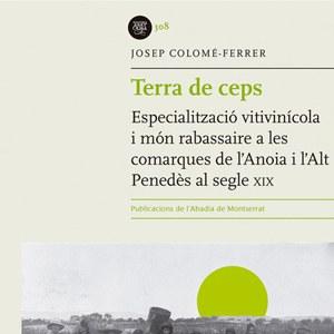 """Presentació del llibre """"Terra de ceps"""", premi Dr. Joan Mercader de recerca"""