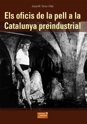 Presentació d''Els oficis de la pell a la Catalunya preindustrial'