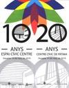 Aniversaris dels equipaments cívics municipals