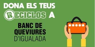 Reciclos inicia un nou objectiu social amb el Banc de Queviures d'Igualada